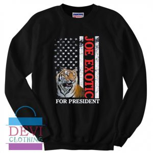 Joe Exotic for President Sweatshirt