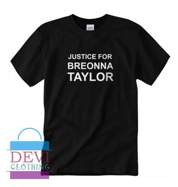 Justice For Breonna Taylor T-Shirt For Women's Or Men's Adult