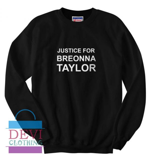 Justice For Breonna Taylor Sweatshirt For Unisex Adult