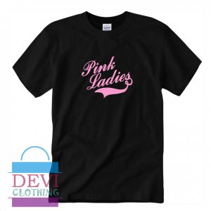 Pink Ladies T-Shirt For Women's Or Men's Adult