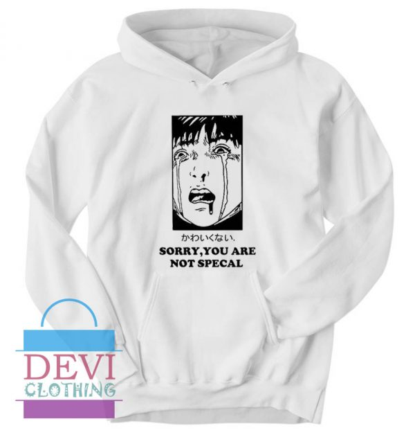 Sorry You Are Not Special Crying Manga Aesthetic Hoodie Unisex Adult