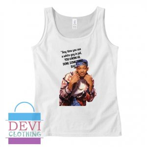 Will Smith Fresh Prince Quote Tank Top