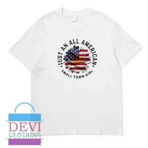 Just An All American T-Shirt